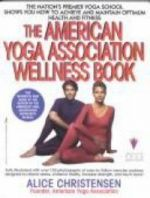 The American Yoga Association Wellness Book