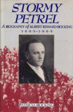 Stormy Petrel: a biography of Albert Edward Hocking 1885 - 1969