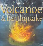 Insiders - Volcanoes and Earthquakes