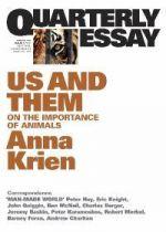 Quarterly Essays: Us and Them