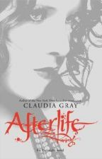 Afterlife; An Evernight novel