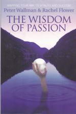 The Wisdom of Passion Mapping Your Way To Vitality and Success