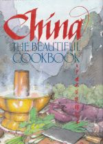 China - the Beautiful Cookbook