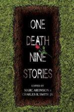 One Death Nine Stories