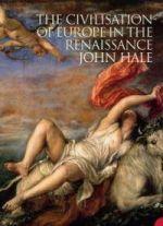 Civilisation of Europe in the Renaissance