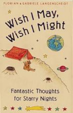 Wish I May, Wish I Might: Fantastic Thoughts for a Starry Night