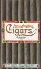 The complete guide to cigars