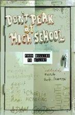 Don't Peak at High School