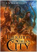 The Liberation of Sundrian City