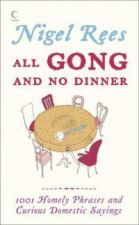 All Gong and No Dinner