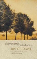 Sometimes Gladness