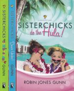 Sisterchicks Series (3 books)