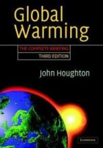 Global Warming: The Complete Briefing, Third Edition