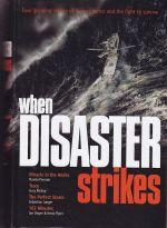 When Disaster Strikes