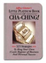Jeffrey Gitomer's Little Platinum Book of Cha-Ching