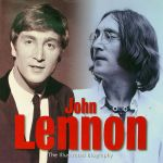John Lennon: The Illustrated Biography