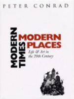 Modern Times, Modern Places