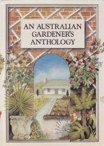 An Australian Gardener's Anthology