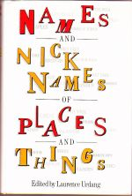 Names and Nicknames of Places and Things