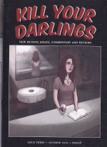 Kill Your Darlings Issue 3