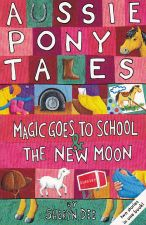 """""Magic Goes to School & The New Moon and """"Bush Picnic and A Magic Mixture"