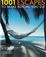 1001 Escapes to Make Before You Die