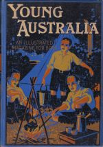 Young Australia - An Illustrated Magazine For Boys
