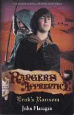 Ranger's Apprentice Book 7: Erak's Ransom