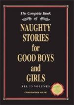 The Complete Book of Naughty Stories for Good Boys  and Girls