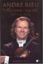 Andre Rieu: My Music, My Life: How It All Began