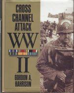Cross Channel Attack WW II