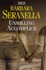 Unwilling Accomplice
