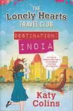 The Lonely Hearts Travel Club --- Destination India