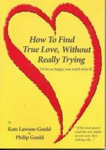 How to Find True Love, Without Really Trying