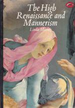 High Renaissance and Mannerism
