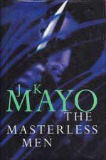 The Masterless Men