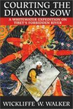 Courting the Diamond Sow - A Whitewater expedition on the Tibet's forbidden river