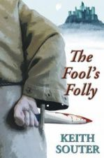 The Fool's Folly