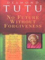 No Future Without Forgiveness