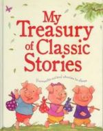 My Treasury of Classic Stories
