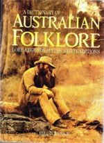 Dictionary of Australian Folklore