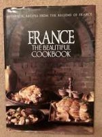 France the Beautiful Cookbook