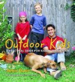 Outdoor Kids - A Practical Guide for Kids in the Garden