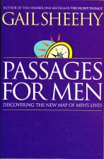 Passages for Men: Discovering the New Map of Men's Lives