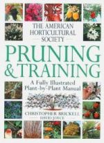 The American Horticultural Society - Pruning and Training