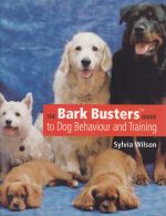 The Bark Busters Guide to Dog Behaviour and Training