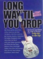 Long Way 'Till You Drop!