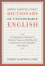 Dictionary of Unendurable English