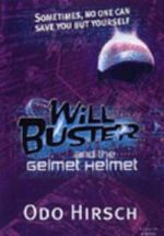Will Buster and the Gelmet Helmet