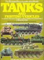 The Illustrated Encyclopaedia of the World's Tanks and Fighting Vehicles